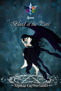 # Gaea 1 - Blood of the Pure (COMPLETE)